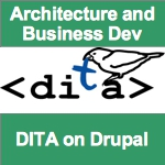 Architecture and Business Development DITA on Drupal